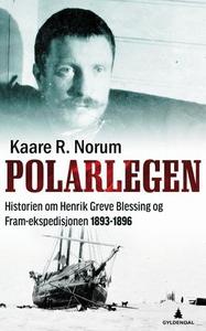 Polarlegen (ebok) av Kaare R. Norum