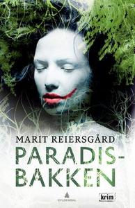 Paradisbakken (ebok) av Marit Reiersgård