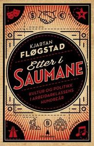 Etter i saumane (ebok) av Kjartan Fløgstad