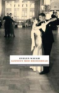 Gjensyn med Brideshead (ebok) av Evelyn Waugh