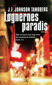 Løgnernes paradis (ebok) av J.F. Johnson Tand