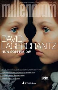 Hun som må dø (ebok) av David Lagercrantz