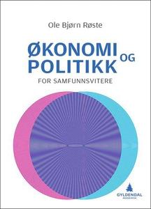 Økonomi og politikk for samfunnsvitere (ebok)