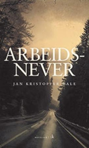 Arbeidsnever (ebok) av Jan Kristoffer Dale