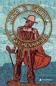 Jern & metall (ebok) av Levi Henriksen