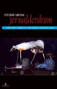 Jernalderdrøm (ebok) av Steinar Løding