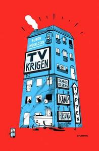 TV-krigen (ebok) av Bjørn Ingvaldsen