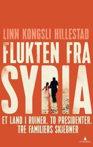 Flukten fra Syria (ebok) av Linn Kongsli Hill
