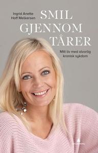 Smil gjennom tårer (ebok) av Ingrid Melkersen