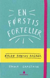 En førstis forteller (ebok) av Emma Chastain