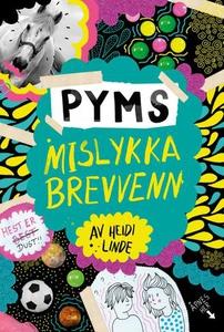 Pyms mislykka brevvenn (ebok) av Heidi Linde