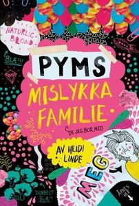 Pyms mislykka familie (ebok) av Heidi Linde