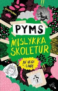 Pyms mislykka skoletur (ebok) av Heidi Linde