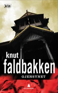 Gjensynet (ebok) av Knut Faldbakken