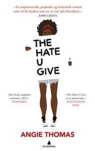 The hate u give (ebok) av Angie Thomas