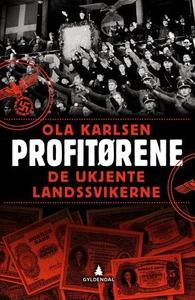 Profitørene (ebok) av Ola Karlsen