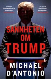 Sannheten om Trump (ebok) av Michael D'Antoni