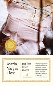 Der fem veier møtes (ebok) av Mario Vargas Ll