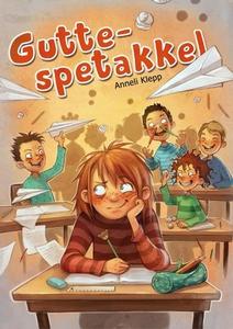 Gutte-spetakkel (ebok) av Anneli Klepp