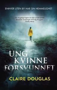 Ung kvinne forsvunnet (ebok) av Claire Dougla