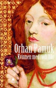 Kvinnen med rødt hår (ebok) av Orhan Pamuk
