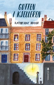 Gutten i kjelleren (ebok) av Katherine Marsh