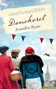 Damekoret (ebok) av Jennifer Ryan