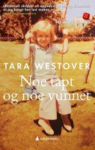 Noe tapt og noe vunnet (ebok) av Tara Westove