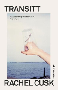Transitt (ebok) av Rachel Cusk