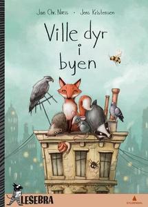 Ville dyr i byen (ebok) av Jan Chr. Næss