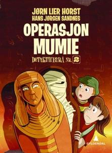 Operasjon Mumie (ebok) av Jørn Lier Horst
