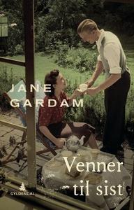 Venner til sist (ebok) av Jane Gardam