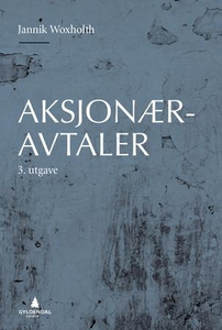 Aksjonæravtaler (ebok) av Jannik Woxholth