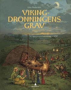Vikingdronningens grav (ebok) av Unn Pedersen