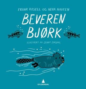 Beveren Bjørk (ebok) av Frank Rosell, Neha Na