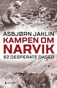 Kampen om Narvik (ebok) av Asbjørn Jaklin
