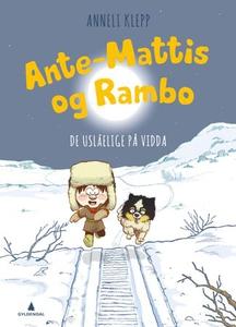 Ante-Mattis og Rambo (ebok) av Anneli Klepp