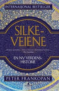 Silkeveiene (ebok) av Peter Frankopan