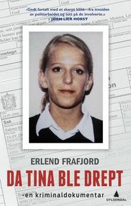Da Tina ble drept (ebok) av Erlend Frafjord