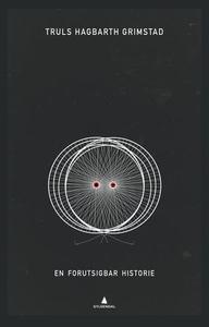 En forutsigbar historie (ebok) av Truls Hagba