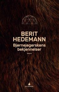 Bjørnejegerskens bekjennelser (ebok) av Berit