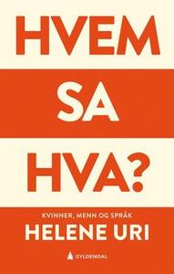 Hvem sa hva? (ebok) av Helene Uri