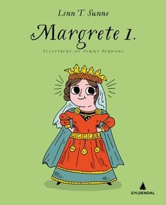 Margrete 1. (ebok) av Linn T. Sunne