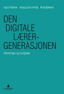 Den digitale lærergenerasjonen (ebok) av