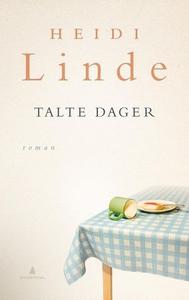 Talte dager (ebok) av Heidi Linde
