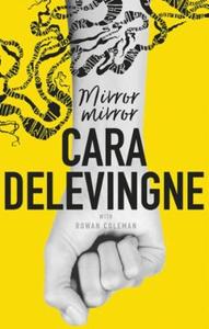 Mirror, mirror (ebok) av Cara Delevingne