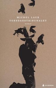 Torsdagstribunalet (ebok) av Michel Laub