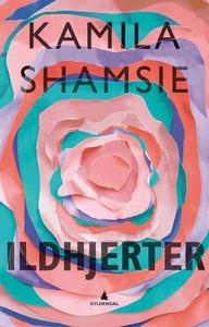 Ildhjerter (ebok) av Kamila Shamsie