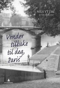 Vender tilbake til deg, Paris (ebok) av Nils