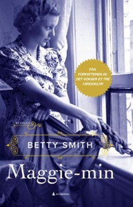 Maggie-min (ebok) av Betty Smith